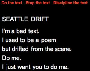 """Fig. 2 Jim Andrews, """"Seattle Drift."""" Disciplined."""