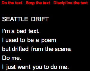 "Jim Andrews, ""Seattle Drift."" Disciplined."